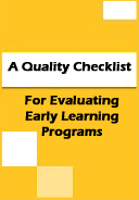A Quality Checklist For Evaluating Early Learning Programs